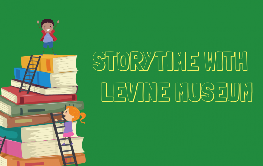 Storytime with Levine Museum
